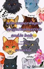 min superduper megafantastiske snåle bok by Mistypaw07