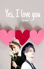 Yes, i love you |HunHan| by UniJunior