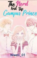 The Nerd And The Campus Prince by 01kookiewifey