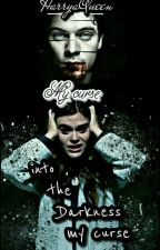 My curse { H.S } لعنتي  by HarryaQueen
