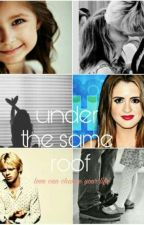 Under the same Roof | Raura by thronesmarxno