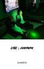 LINE ; junhwan by Arandere