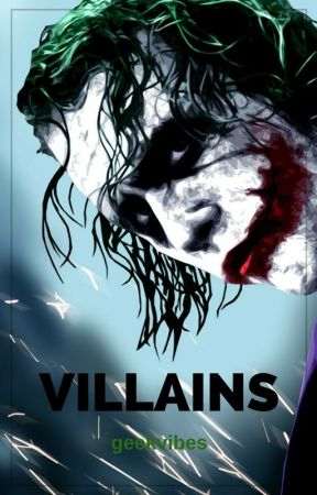 Villains || and everything about them by geekvibes