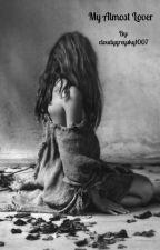 Clara: My Almost Lover by cloudygreysky1007