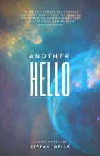 Another Hello by stefanibella19