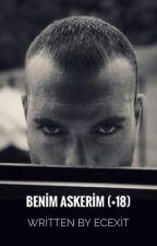 Benim Askerim™ +18 by ecexit