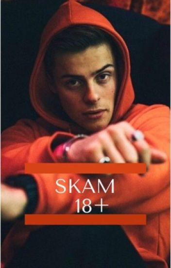 Skam 18+