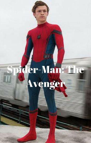 Spider-Man: The Avenger (Complete) - Seshat - Wattpad