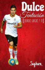 || Dulce Tentacion || Eduardo Vargas y tu by -Sugihara-