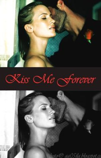 Kiss Me Forever