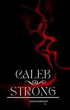 Caleb Strong (SK) ✔ by Machinedrop