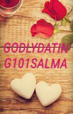 GODLY DATING|101SALMANDANU by salmandanu99