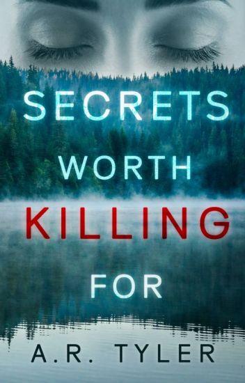 Secrets Worth Killing For