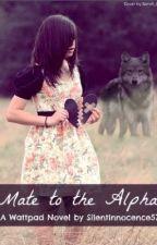 Mate To The Alpha (Watty Awards 2012) by SilentInnocence57