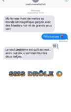 SMS DRÔLE (1) by UneEcrivaineDu21eS