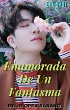 Enamorada de un fantasma Youngjae y Tu One Shot by JBOppaSarang