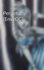 Perpetuity (EnvyOC) by Aki13th
