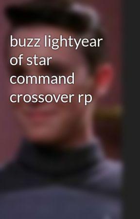 buzz lightyear of star command crossover rp  by IzzieEdenburn