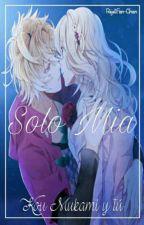 💐Kou y Tú💐 ×Solo Mía × by RejetFan-Chan