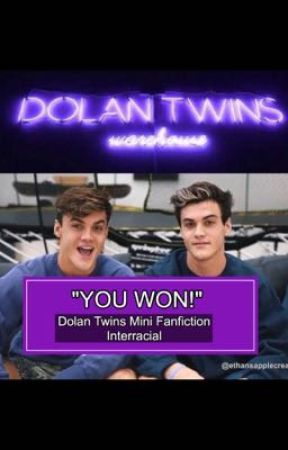 """YOU WON!!"" Dolan Twins Interracial Fanfiction (BWWM) by ethansapplecream"