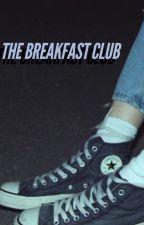 The Breakfast Club ► 5H AU  by unicamz