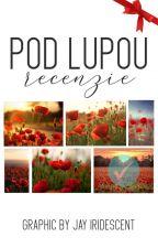 Pod Lupou [Recenzie] by JellieTellie