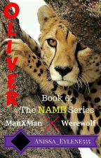 Oliver (ManXMan, Werewolf)(Book 6) by Anissa_Eylene555