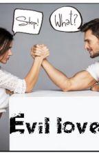 Evil love // (מוקפא) by siporim_love_1