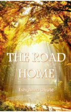 THE ROAD HOME by King_Ahnna