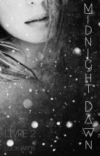 Midnight Dawn tome 2 by Lockhart18