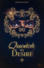 Quench my desire  by theblackrose67