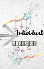 Individual Roleplay by -Make_A_Wish-