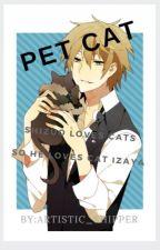 Pet Cat (Shizaya) by Artistic_shipper