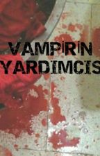 VAMPİRİN YARDIMCISI by banktan_boys