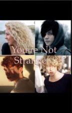 You're Not Strange💙 by JursEl00015