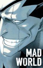 Mad World [Kenpachi Zaraki] by Animemadness101