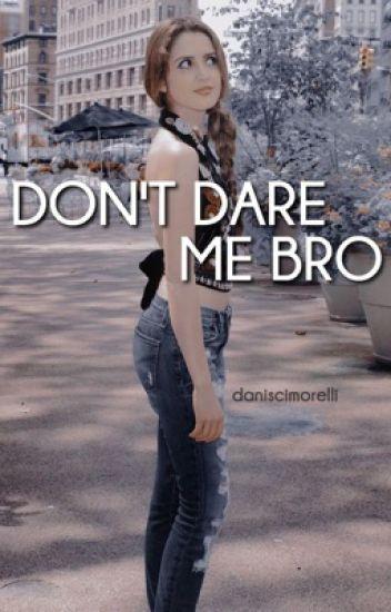 don t dare me bro dirk mann seasons 1 2 ongoing lauren