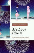 My Love Cruise by ochhii