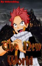 The New World (FairyTail) by 666reddog