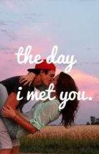 The Day I Met You.(A Justin Bieber Love Story) by LoveBieberStories