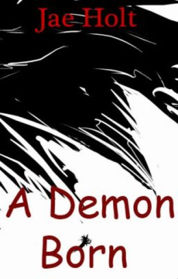 A Demon Born