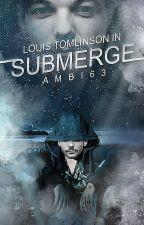 Submerge by Ambi63