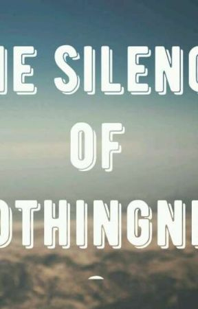 The silence of nothingness  by Campiswii13