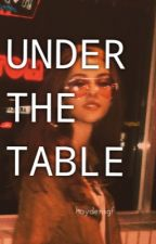 UNDER THE TABLE (MATURE HARRY) by gurlssza