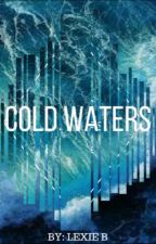 COLD WATERS by DiavolosSeEnaForema