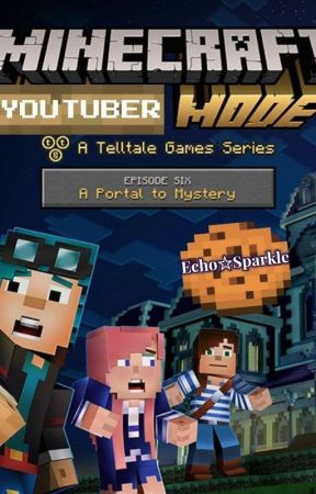 Minecraft Story Mode Youtuber Reader Insert: A Portal to Mystery (Editing) by SparkleShineMLP
