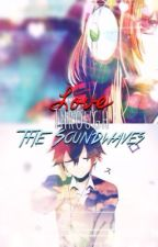 Love Through The SoundWaves by Soraru