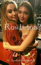 Rowbrina? by rowbrinaherondale