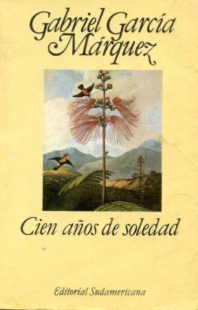 Cien Años De Soledad-Gabriel Garcia Marquez by MikaelaShindo45