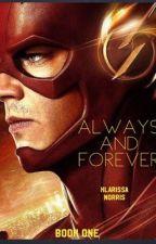 Always & Forever // Flash by klarissanorris